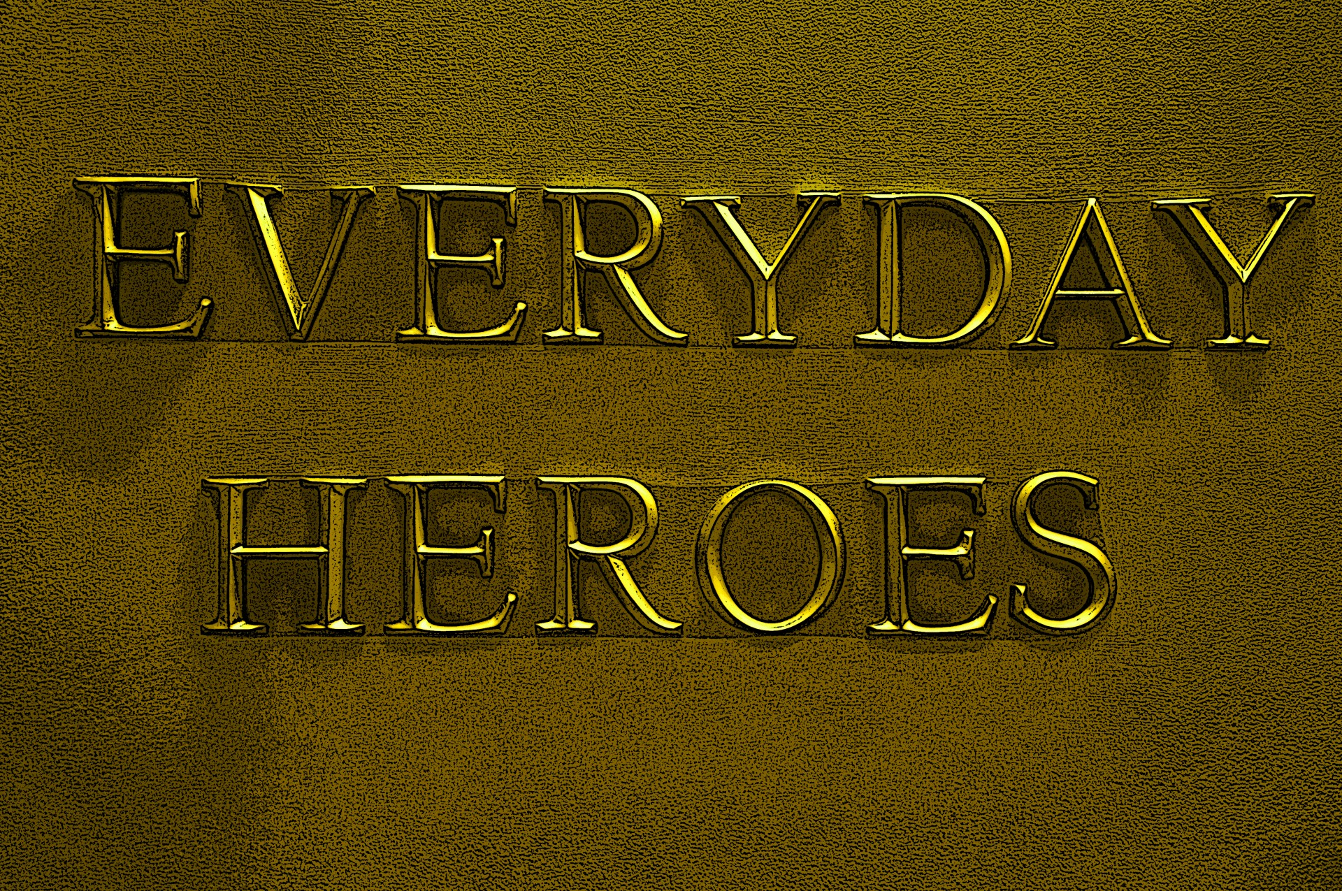 everyday-heroes-sign